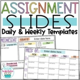 Daily & Weekly Assignment Slides Distance Learning Google