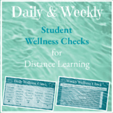 Daily & Weekly Wellness Checks for Distance Learning