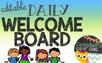 Daily Welcome Board