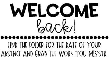 Welcome Back Bin (Absent Work)