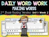 Daily Word Work: 2nd Grade Reading Wonders UNIT 1: WEEK 2
