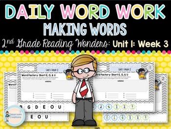 Daily Word Work: 2nd Grade Wonders UNIT 1: WEEK 3