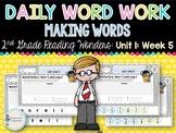 Daily Word Work: 2nd Grade Wonders Unit 1: Week 5