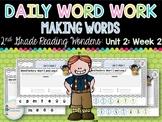Daily Word Work: 2nd Grade Wonders Unit 2: Week 2
