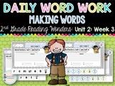 Daily Word Work: 2nd Grade Wonders Unit 2: Week 3