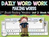 Daily Word Work: 2nd Grade Wonders Unit 2: Week 4