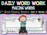 Daily Word Work: 2nd Grade Wonders Unit 3: Week 2