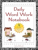 Interactive Notebook-Daily Word Work - Gr. K-6 - 76 Fun Ways to Practice Words