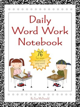 Interactive Notebook-Daily Word Work - Gr. K-6 - 76 Fun Wa