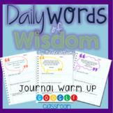 Daily Words of Wisdom Journal Warm Up for Google Classroom
