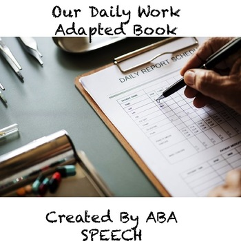 Daily Work Adapted Book