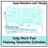 Daily Work Pad   Planning Templates   Aqua Monstera   Editable