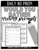 Daily Would You Rather Writing Prompts - Higher Levels