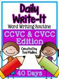 Daily Write-It: Word-Writing Routine w/ CCVC & CVCC (Smart