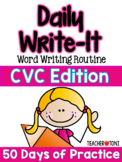 Daily Write-It: Word Wrting Routine w/ CVC Words (Smartboard & Printable)