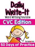 CVC Words Writing Routine: Daily Write-It (Digital Learnin