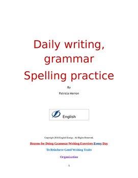 Daily Writing, Grammar and Spelling Exercises