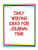 Daily Writing Ideas for Journal Time