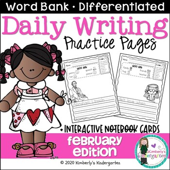 Daily Writing Journal Pages for Beginning Writers: February Edition. K or 1st.