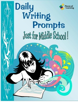 Daily Writing Prompts- Just for Middle School!