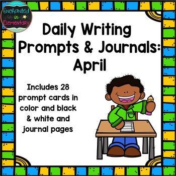 Daily Writing Prompts and Journals- April Set
