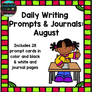 Daily Writing Prompts and Journals- August Set