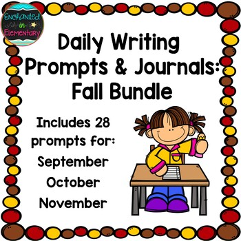 Daily Writing Prompts and Journals- Fall Bundle