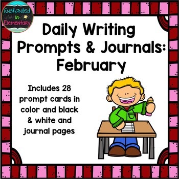 Daily Writing Prompts and Journals- February Set