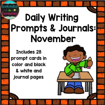 Daily Writing Prompts and Journals- November Set