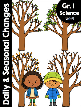{Grade 1} Unit 4: Daily and Seasonal Changes