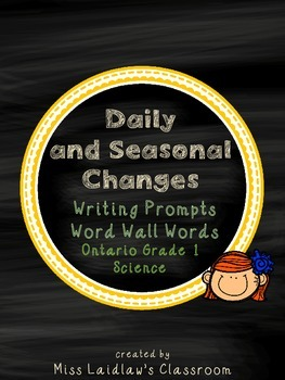 Daily and Seasonal Changes: Ontario Grade 1 Science