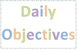 Daily and Weekly Goals, Objectives for board or poster