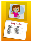 Daily routine project (Reflexive verbs and related vocabulary)