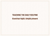 Daily routine reading comprehension activity