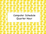 Daily/Weekly Schedule 15 min Intervals