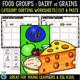 Dairy vs Grains | Category Sort | Cut and Paste Worksheets