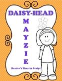 Daisy-Head Mayzie Reader's Theater Script- 3rd 4th 5th