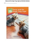 Daisy and the Super Dog Cape by Michelle Dufresne
