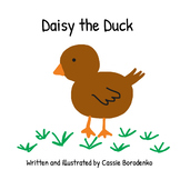 Daisy the Duck, a Story About Friendship