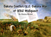 Dakota Conflict/U.S. Dakota War of 1862 Webquest (Minnesota History)