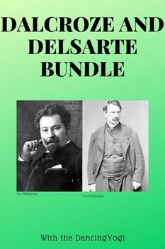 Dalcroze and Delsarte Bundle Unit