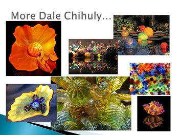 Dale Chihuly Art Power Point