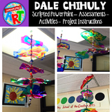 Dale Chihuly Power Point and Project