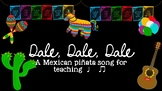 Dale, Dale, Dale: a traditional Mexican song for ta & ti-ti
