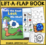 Dale the Snail Lost His Shell! A Lift a Flap Book