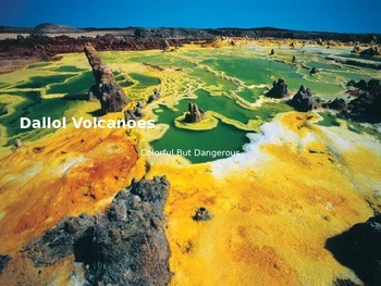 Dallol Volcanoes - Power Point - information facts pictures