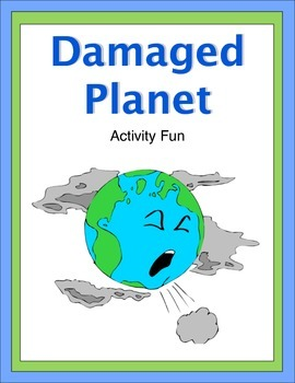 Damaged Planet Activity Fun