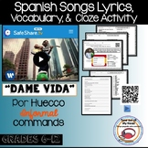 Dame Vida Por Huecco Spanish Song Cloze Activity + Lyrics Informal Verb Commands