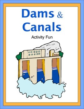 Dams and Canals Activity Fun