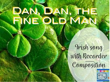 Dan, Dan the Fine Old Man Irish Song with Composition Manipulative Printables